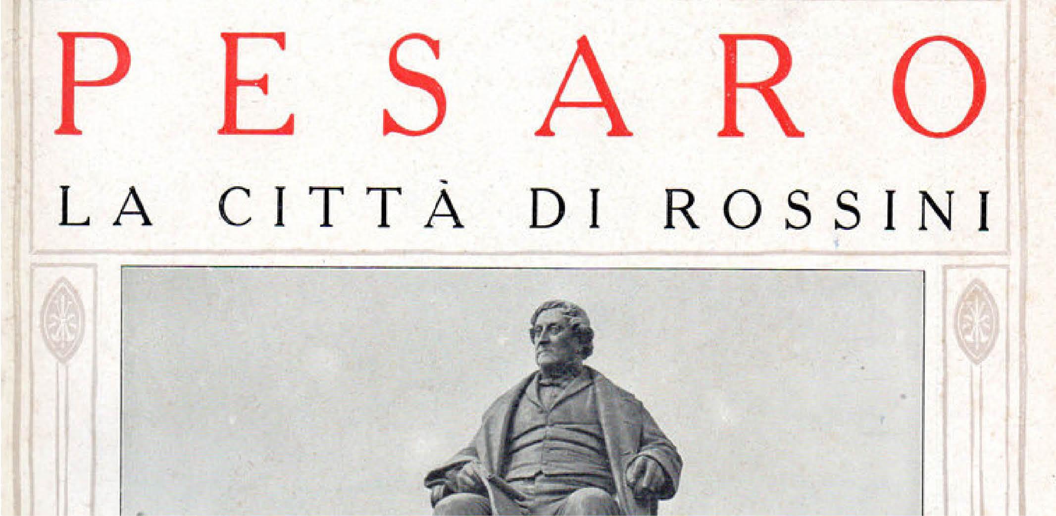 """Il monumento a Gioachino Rossini sulla copertina de """"Le cento città"""" (1924-1929)"""